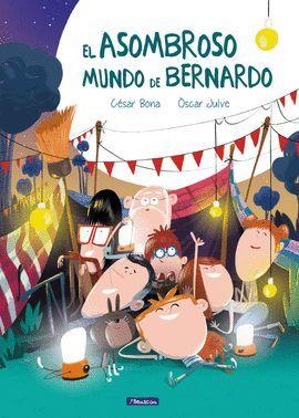 ASOMBROSO MUNDO DE BERNARDO, EL