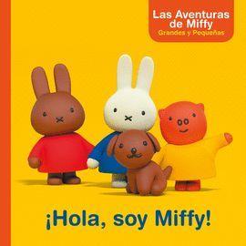HOLA, SOY MIFFY!