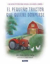 PEQUEÑO TRACTOR QUE QUIERE DORMIRSE, EL