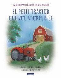 PETIT TRACTOR QUE VOL ADORMIR-SE, EL