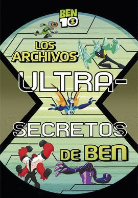 ARCHIVOS ULTRA-SECRETOS DE BEN, LOS