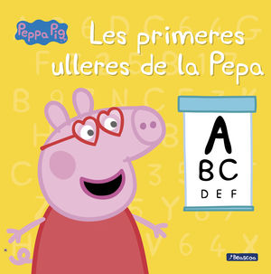 PRIMERES ULLERES DE LA PEPA, LES