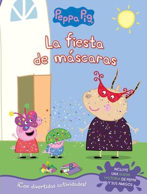 FIESTA DE MÁSCARAS, LA     PEPPA PIG