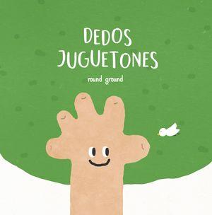 DEDOS JUGUETONES