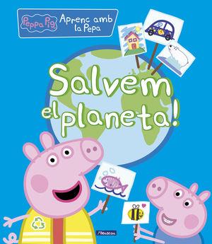 SALVEM EL PLANETA! -  PEPPA PIG