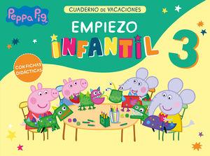 PEPPA PIG 3 AÑOS EMPIEZA INFANTIL - CUADERNO DE VACACIONES