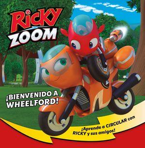 RICKY ZOOM. ¡BIENVENIDO A WHEELFORD!