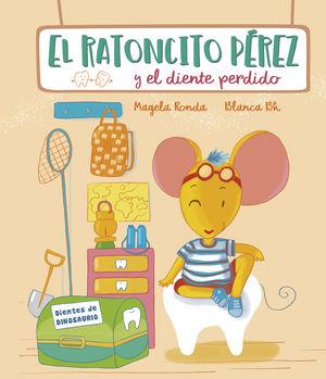 RATONCITO PÉREZ Y EL DIENTE PERDIDO, EL