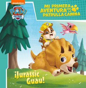 JURASSIC GUAU! - PAW PATROL