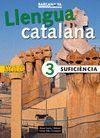 LLENGUA CATALANA SUFICIENCIA 3 - LLIBRE DE L'ALUMNE