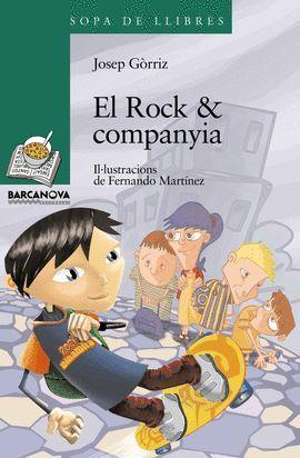 ROCK & COMPANYIA, EL
