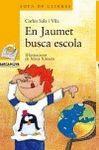 JAUMET BUSCA ESCOLA, EN