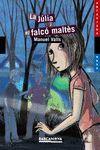 JÚLIA I EL FALCÓ MALTÈS, LA