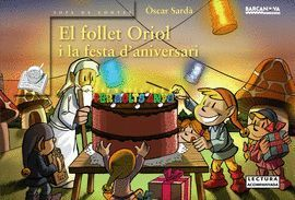 FOLLET ORIOL I LA FESTA D'ANIVERSARI, EL