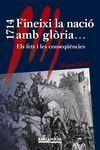 1714 FINEIXI LA NACIÓ AMB GLÒRIA...