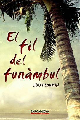 FIL DEL FUNÀMBUL, EL