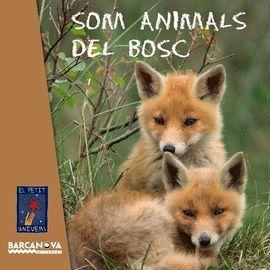 SOM ANIMALS DEL BOSC
