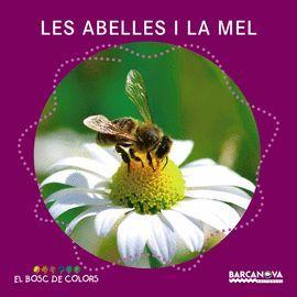 ABELLES I LA MEL, LES