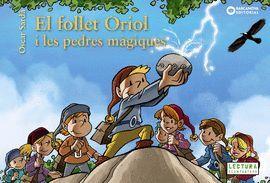 FOLLET ORIOL I LES PEDRES MÀGIQUES, EL