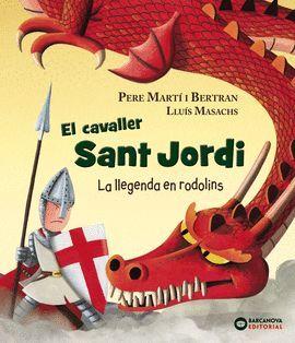 CAVALLER SANT JORDI, EL