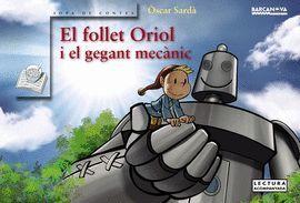 FOLLET ORIOL I EL GEGANT MECÀNIC, EL