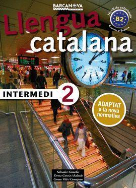 LLENGUA CATALANA INTERMEDI 2 - LLIBRE DE L'ALUMNE