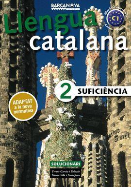 LLENGUA CATALANA SUFICIENCIA 2 - SOLUCIONARI