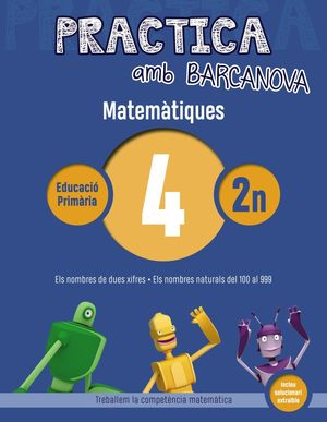MATEMÀTIQUES 04 - PRACTICA AMB BARCANOVA - 2ON EDUCACIÓ PRIMÀRIA