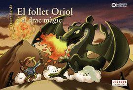 FOLLET ORIOL I EL DRAC MÀGIC, EL