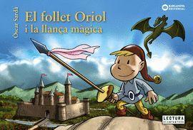 FOLLET ORIOL I LA LLANÇA MÀGICA, EL