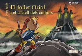 FOLLET ORIOL I EL CASTELL DELS CONJURS, EL