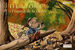 FOLLET ORIOL I L'ESPERIT DE LA TARDOR, EL