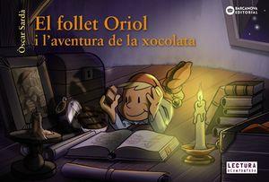 FOLLET ORIOL I L'AVENTURA DE LA XOCOLATA, EL