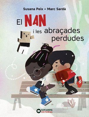 NAN I LES ABRAÇADES PERDUDES, EL