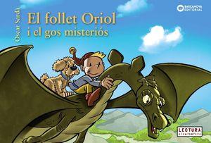 FOLLET ORIOL I EL GOS MISTERIÓS, EL