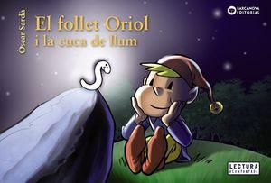 FOLLET ORIOL I LA CUCA DE LLUM, EL