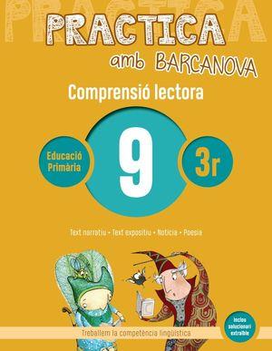 COMPRENSIÓ LECTORA09 - PRACTICA AMB BARCANOVA - 3R EDUCACIÓ PRIMÀRIA