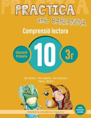 COMPRENSIÓ LECTORA10 - PRACTICA AMB BARCANOVA - 3R EDUCACIÓ PRIMÀRIA