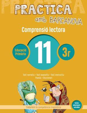 COMPRENSIÓ LECTORA11 - PRACTICA AMB BARCANOVA - 3R EDUCACIÓ PRIMÀRIA