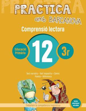 COMPRENSIÓ LECTORA12 - PRACTICA AMB BARCANOVA - 3R EDUCACIÓ PRIMÀRIA