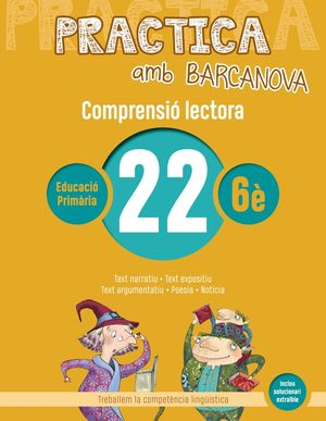 COMPRENSIÓ LECTORA22 - PRACTICA AMB BARCANOVA - 6È EDUCACIÓ PRIMÀRIA