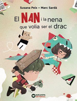 NAN I LA NENA QUE VOLIA SER EL DRAC, EL