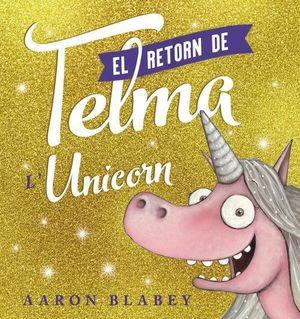 RETORN DE LA TELMA, EL