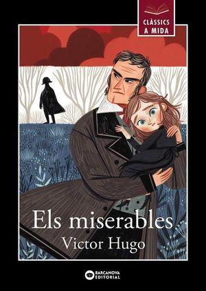 MISERABLES, ELS