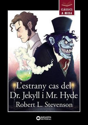 ESTRANY CAS DEL DR. JEKYLL I MR. HYDE, L'