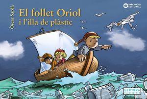 FOLLET ORIOL I L'ILLA DE PLÀSTIC, EL