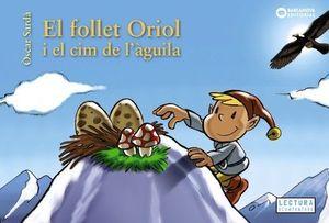 FOLLET ORIOL I EL CIM DE L'ÀGUILA, EL