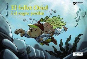 FOLLET ORIOL I EL REGNE PERDUT, EL