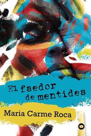 FAEDOR DE MENTIDES, EL