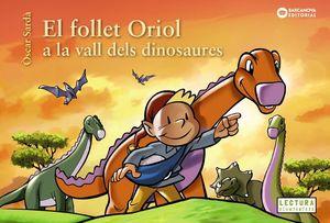 FOLLET ORIOL A LA VALL DELS DINOSAURES, EL